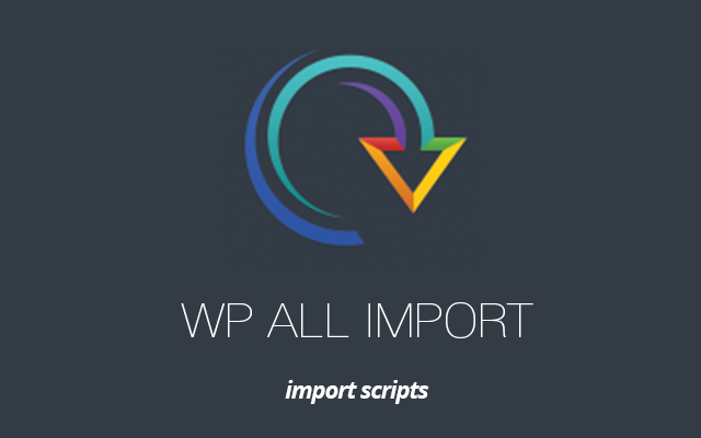 WP All Import scripts
